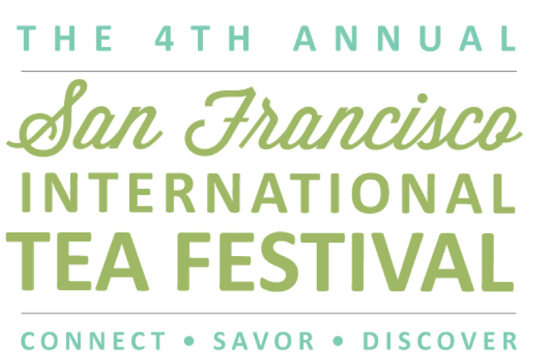 4th Annual San Francisco International Tea Festival
