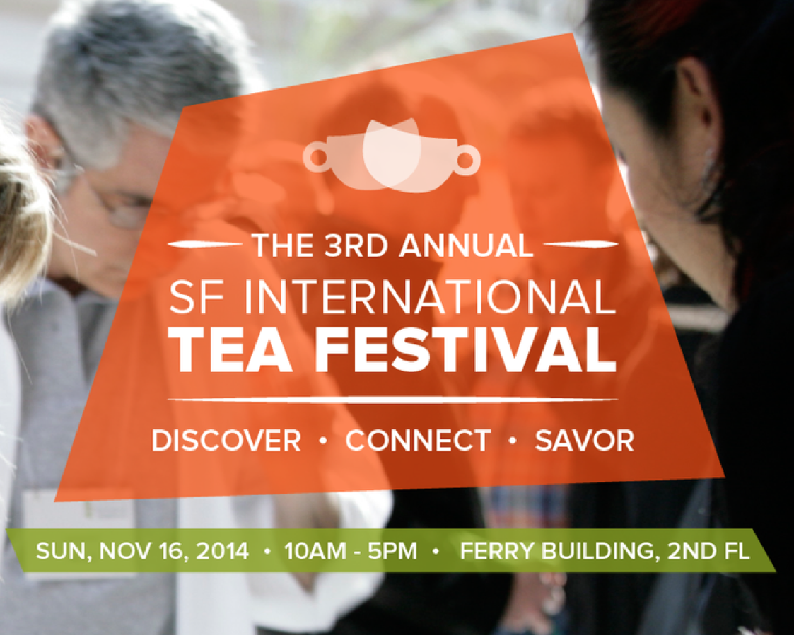Pure Puer Tea at the 3rd Annual San Francisco International Tea Festival Nov 16, 2014